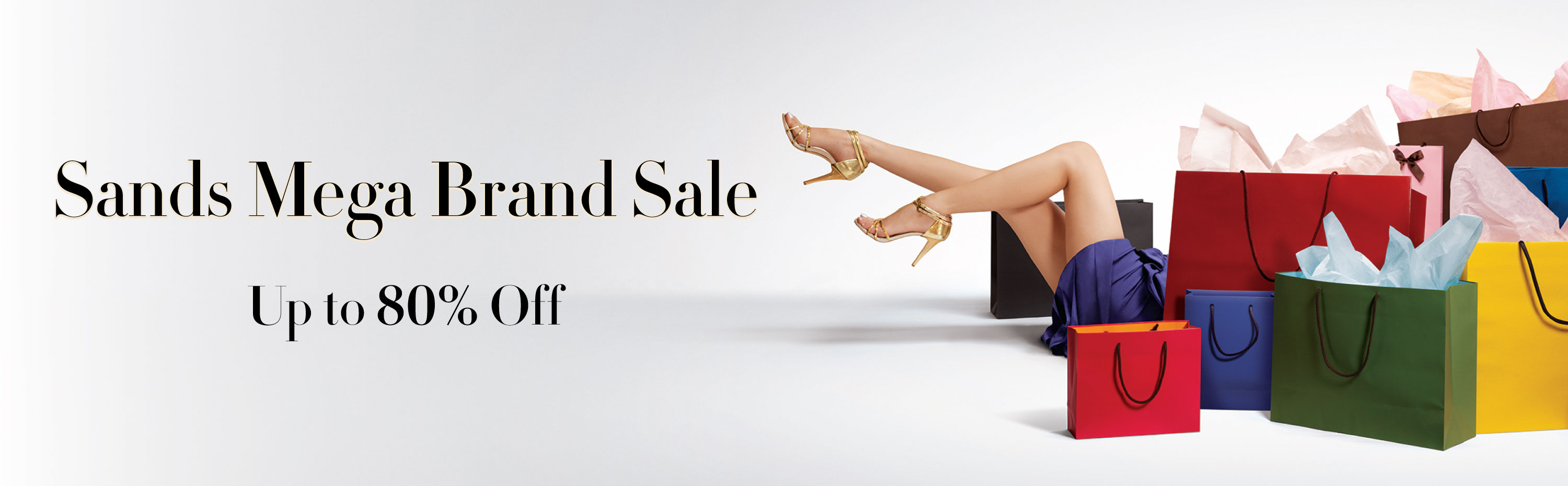 Sands Mega Brand Sale 2017 – UP TO 80% OFF