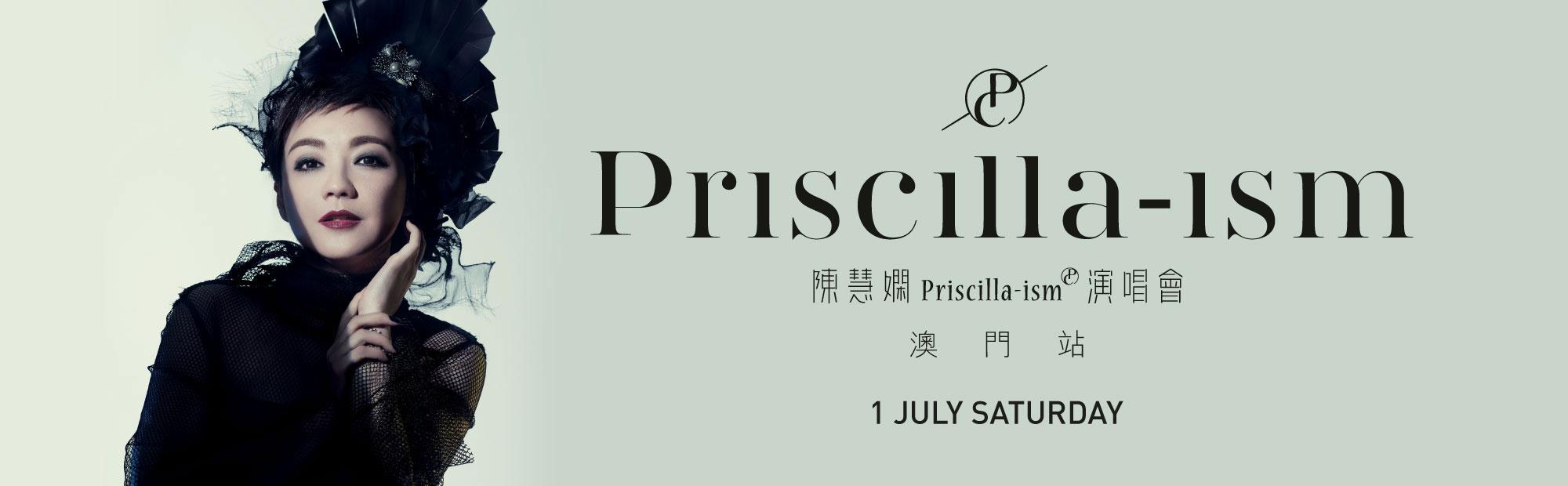Priscilla Chan《Priscilla-ism》Concert in Macao