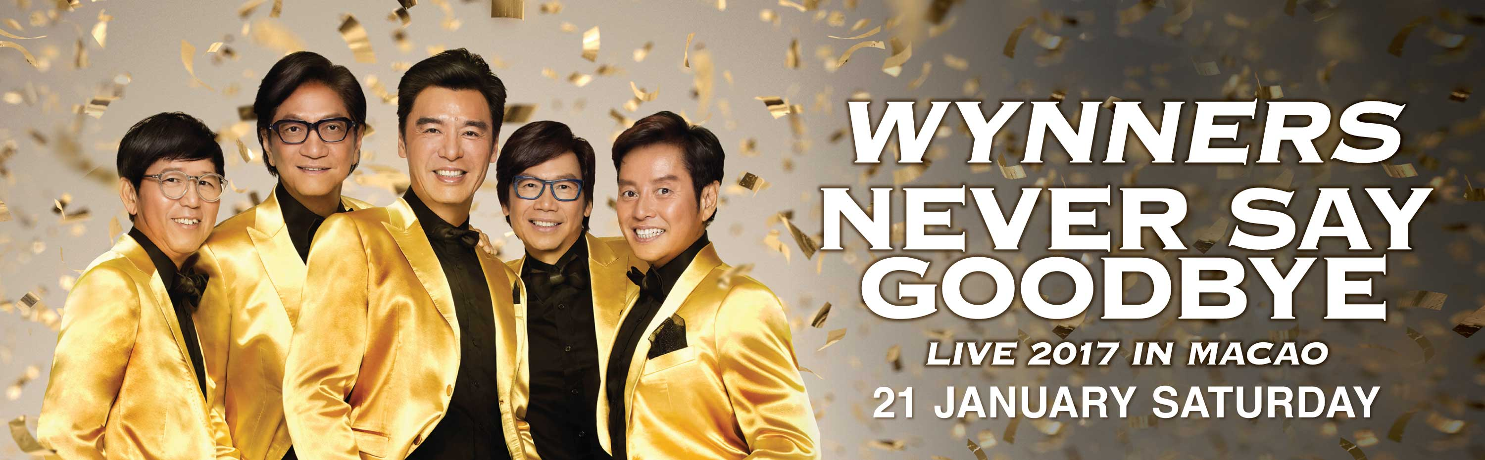 WYNNERS NEVER SAY GOODBYE LIVE 2017 IN MACAO