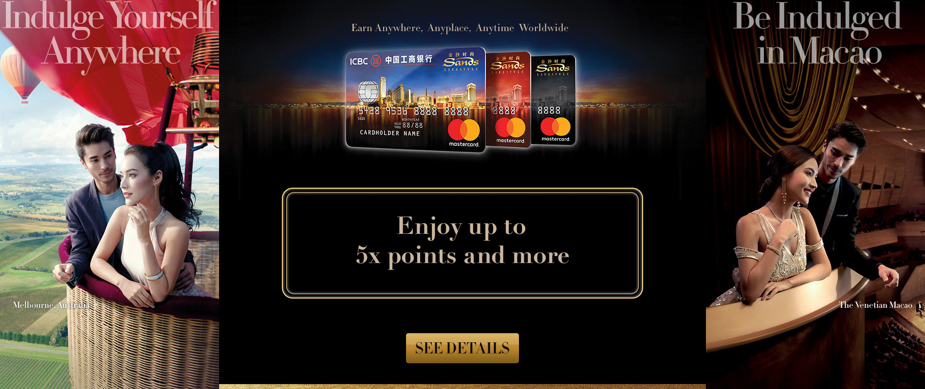 Sands Lifestyle Earn up to 5 times points within Sands Resorts Macao