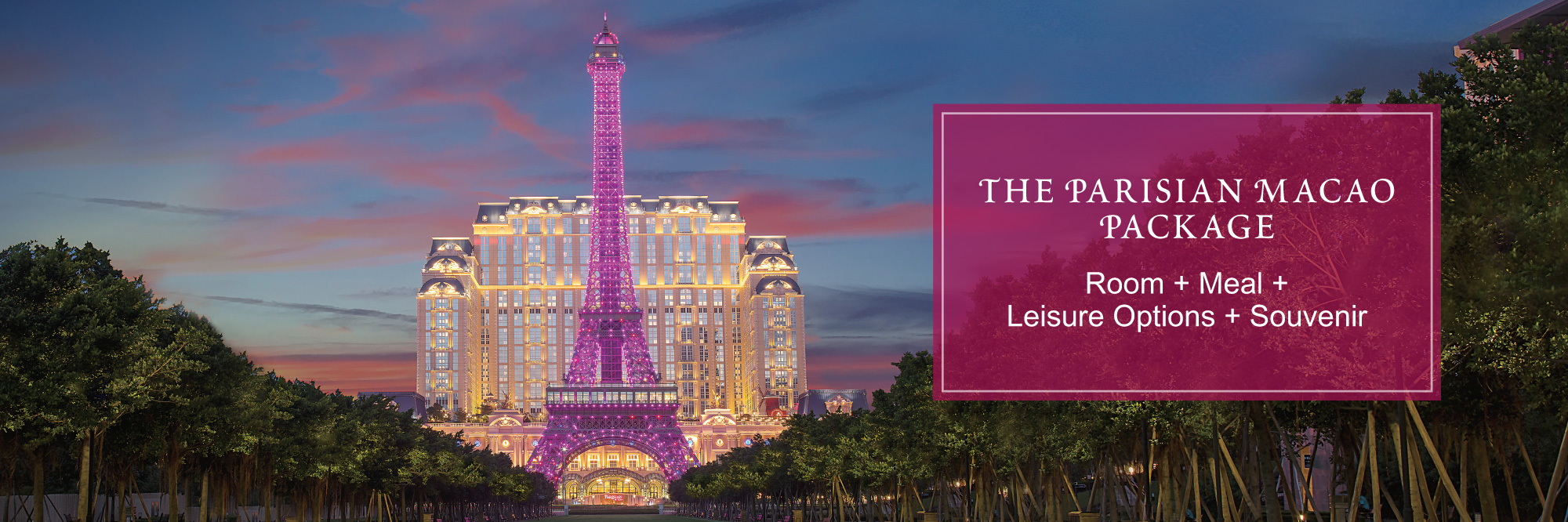 The Parisian Macao Package