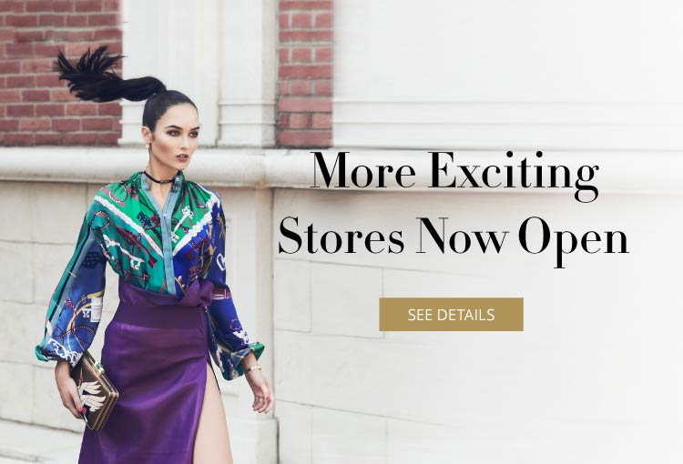 More Exciting Stores Now Open