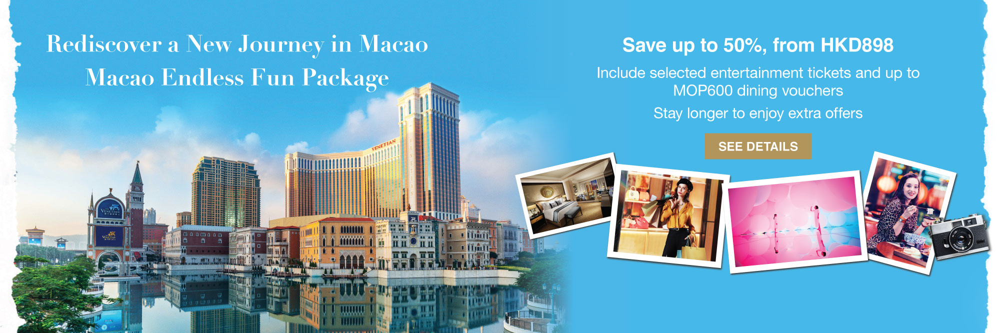 https://assets.sandsresortsmacao.cn/content/sandsresortsmacao/macau-offers/staycation-macao-package/srm-staycation-macao-package_cta-banner_2000x666_en.jpg--------https://en.sandsresortsmacao.com/macau-offers/staycation-macao-package.html