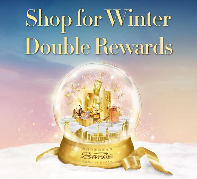 Shop for WInter Double Rewards