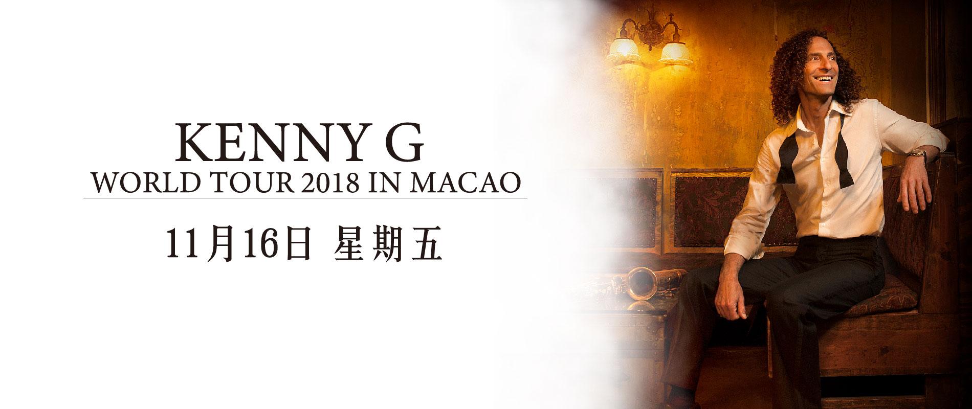 KENNY G WORLD TOUR 2018 IN MACAO - 威尼斯人剧场
