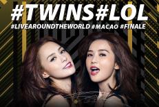 #TWINS #LOL #LIVEAROUNDTHEWORLD #MACAO #FINALE